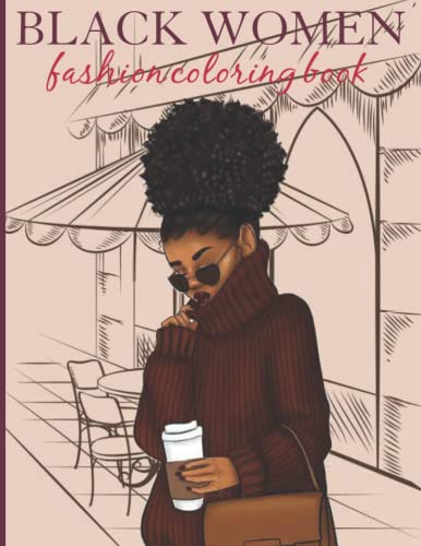Compare Textbook Prices for Black Women Fashion Coloring Book: African American coloring books for adults relaxation art large creativity grown ups |Beautiful Black Women Shopping in Chic, Stylish Outfits  ISBN 9798494792464 by Publish, Payne