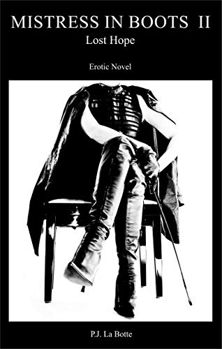 Mistress in Boots 2: Lost Hope (English Edition)
