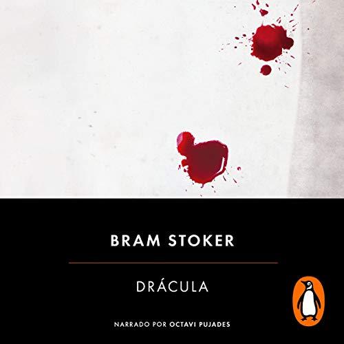 Drácula (Spanish Edition) Audiobook By Bram Stoker cover art