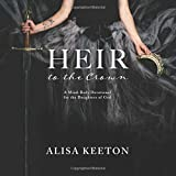 Heir to the Crown: A Mind-Body Devotional for the Daughters of God