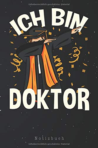 Ich bin Doktor Notizbuch: Doktor Abschluss Doktor Titel Abschlussgeschenk Dr. Notizbuch | Notizblock als Geschenk-Idee | 110 Seiten Journal | Liniert, Kladde im A5 Format
