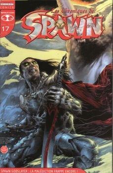 Les Chroniques de Spawn n° 17 - mars 2008 - Spawn Godslayer : la malédiction frappe encore !
