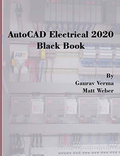 AutoCAD Electrical 2020 Black Book