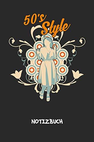50s Style: NOTIZBUCH A5 Liniert Oldschool Fans Schreibblock - Notizblock 120 Seiten 6x9 inch Tagebuch für Erwachsene - 50er Jahre Stil Notizheft Petticoat Kleid Vintage-Fans Geschenk