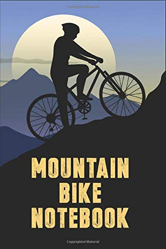 Mountain Bike Notebook: Lined Journal MTB Notebook (120 Pages, 6