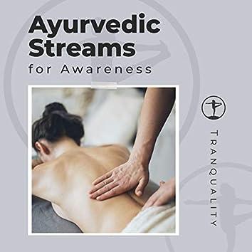 Ayurvedic Streams for Awareness