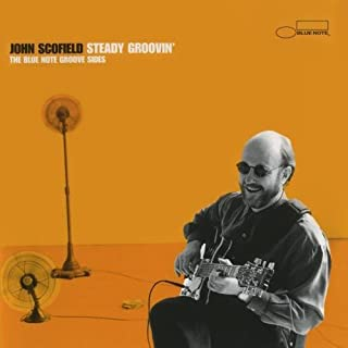 Best john scofield steady groovin Reviews