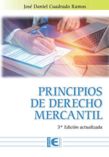 Principios derecho mercantil 3ª Edición Actualizada