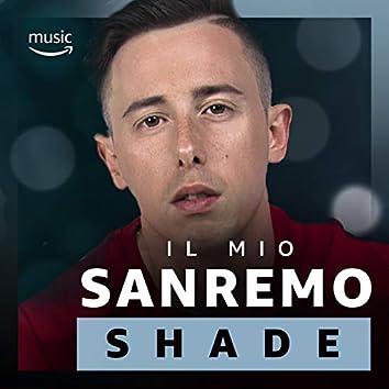 Il mio Sanremo - Shade
