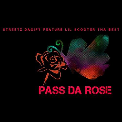 Pass DA Rose (feat. LIL Scooter THA Best) [Explicit]