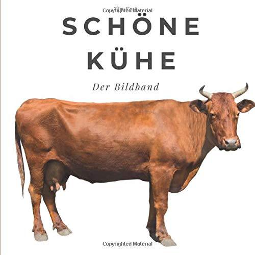 Schöne Kühe: Der Bildband: Der Bildband. Sonderausgabe, verfügbar nur bei Amazon