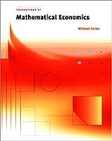 Foundations of Mathematical Economics (The MIT Press)