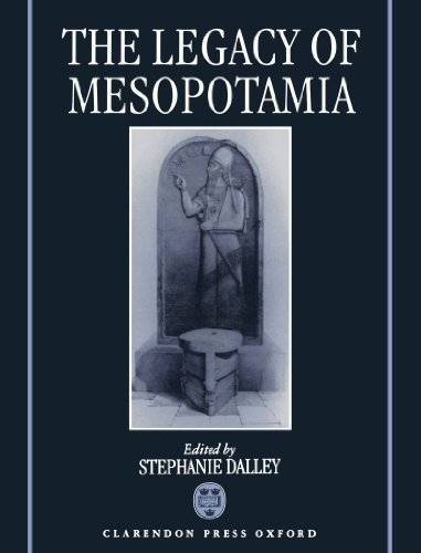 The Legacy of Mesopotamia (Legacy Series) by Dalley, Stephanie, Reyes, A. T., Pingree, David, Salvesen, A (2006) Paperback