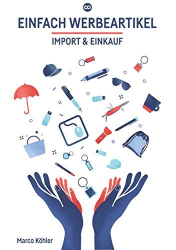 Einfach Werbeartikel: Import & Einkauf