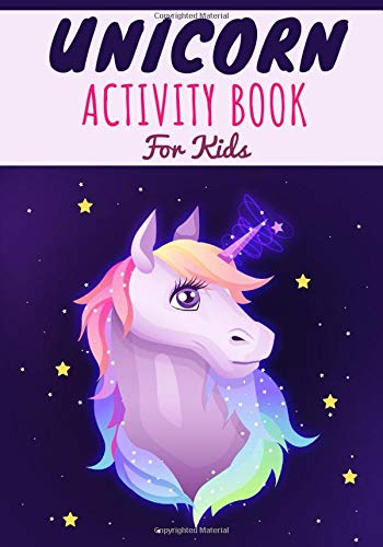 Unicorn activity book for kids: My First Kindergarten book | Age 4-8 years old | Practice Workbook For learning with Fun | Child colouring, Puzzles of ... | Gift For Girls & Boys, Large Print.