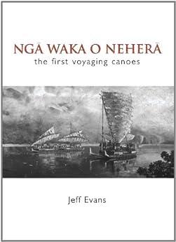 Nga Waka o Nehera by [Jeff Evans]