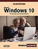 Windows 10: Actualizado a la última versión (Informática Para Mayores)