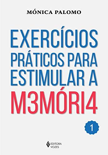 Exercícios práticos para estimular a memória: Volume 1