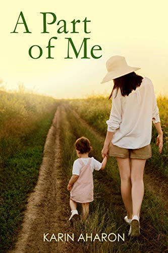 A Part Of Me: A Gripping Emotional Page Turning Novel, Based on a True Story of a Breast Cancer Previvor