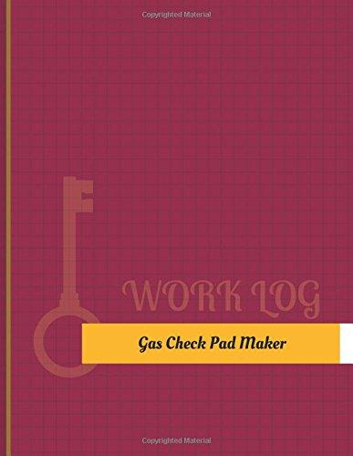 Gas-Check-Pad Maker Work Log: Work...