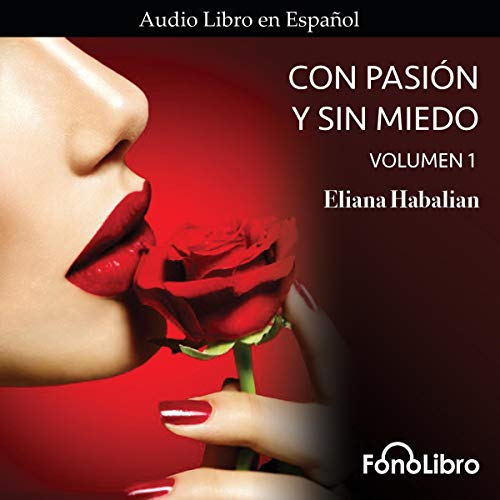 Con Pasion y sin Miedo Volumen 1 [With Passion and Without Fear, Volume 1]  By  cover art