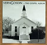 The Gospel Album von Vern Gosdin