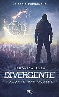 Divergente : Quatre par Veronica Roth