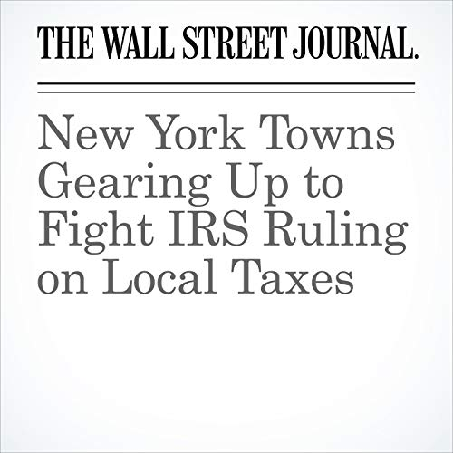 New York Towns Gearing Up to Fight IRS Ruling on Local Taxes copertina