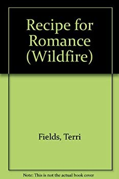 Recipe for Romance (Wildfire, No 80) - Book #80 of the Wildfire