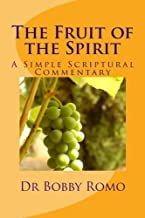 The Fruit of the Spirit: A Simple Commentary