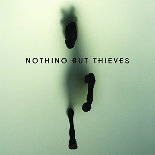 Nothing But Thieves / Nothing But Thieves