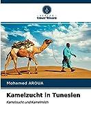 Kamelzucht in Tunesien