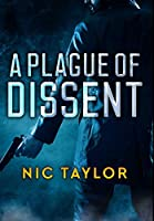 A Plague of Dissent: Premium Hardcover Edition