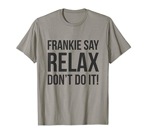 Classic Frankie Say Relax Don't Do It T-shirt for Men and Women, S to 3XL