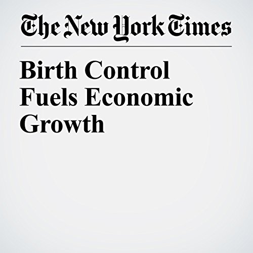 Birth Control Fuels Economic Growth copertina