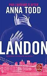 Landon - Tome 1 d'Anna Todd