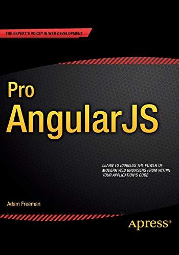 Pro AngularJS (Expert's Voice in Web Development)