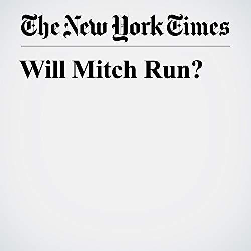 Will Mitch Run? audiobook cover art