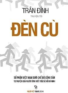 Den Cu 2: So Phan Viet Nam Duoi Che Do Cong San (Vietnamese Edition)