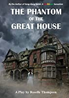 The Phantom of the Great House