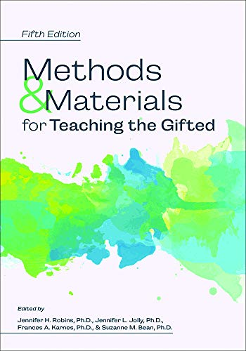Compare Textbook Prices for Methods and Materials for Teaching the Gifted 5th ed 5 Edition ISBN 9781618219985 by Jennifer H Robins Ph.D.,Jennifer L. Jolly Ph.D.,Frances A. Karnes Ph.D.,Suzanne M Bean Ph.D.