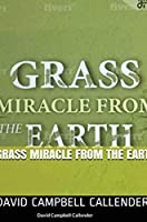 Grass: Miracle from the Earth