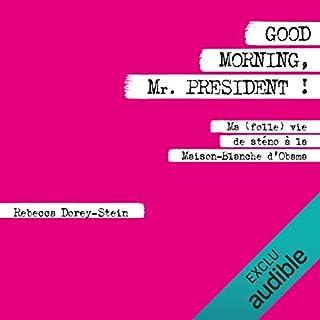 Page de couverture de Good morning Mr. President !