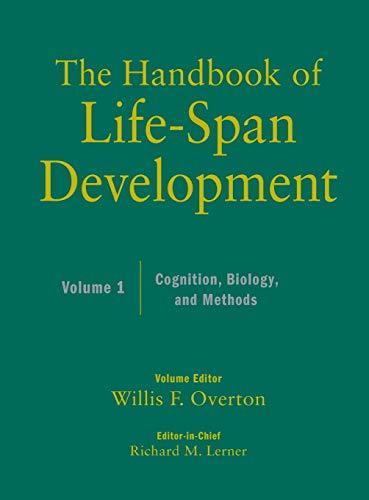 The Handbook of Life-Span Development, Vol. 1: Cognition,...