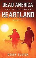 Dead America: Heartland - Pt. 4 (The Second Week)