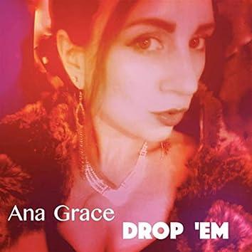 Drop 'Em