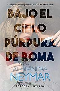 Bajo el cielo púrpura de Roma: Colapso par Alessandra Neymar