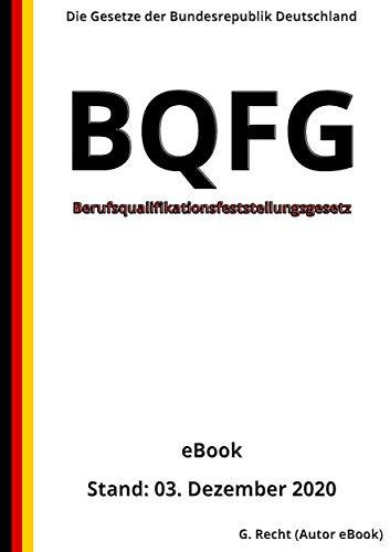 Berufsqualifikationsfeststellungsgesetz Bqfg 1 Auflage 2020 German Edition Ebook Recht G Amazon Ca Kindle Store