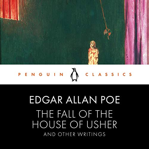 The Fall of the House of Usher and Other Writings cover art