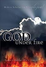 God Under Fire: Modern Scholarship Reinvents God (English Edition)